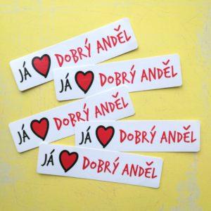 Já ♥ Dobrý anděl – napište si o novou samolepku!