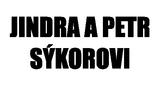 Jindra a Petr Sýkorovi