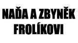 Naďa a Zbyněk Frolíkovi