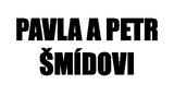 Pavla a Petr Šmídovi